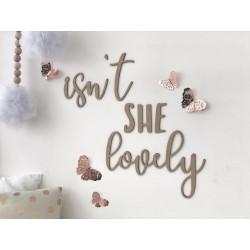 """""""ISN'T SHE LOVELY"""" WALL SCRIPT"""